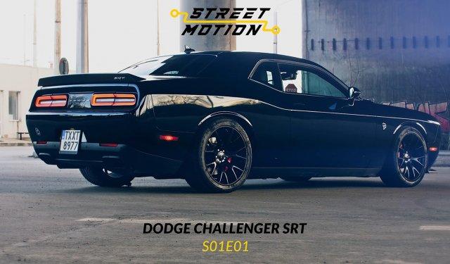 STREET MOTION S01E01 - Dodge Challenger SRT Hellcat